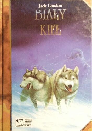Okładka książki Biały Kieł