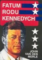 Fatum rodu Kennedych