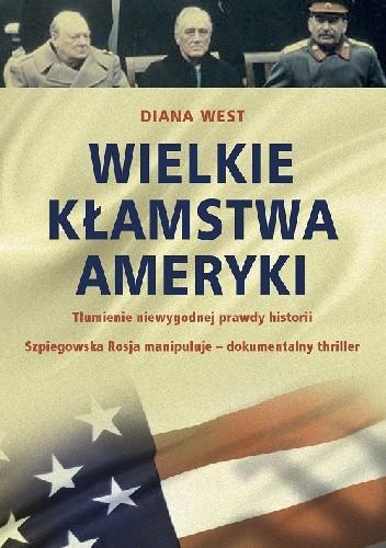 Okładka książki Wielkie kłamstwa Ameryki