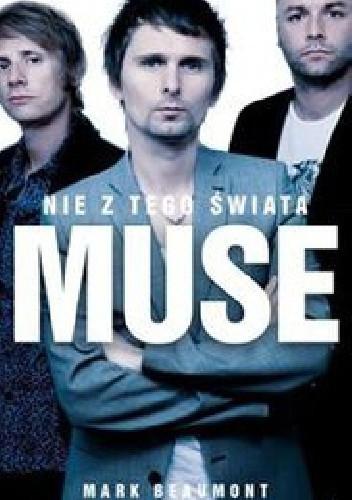 Okładka książki Muse. Nie z tego świata