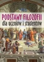 Podstawy Filozofii dla uczniów i studentów