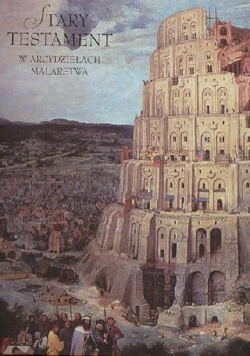 Okładka książki Stary Testament w arcydziełach malarstwa