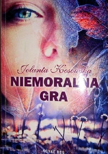 Okładka książki Niemoralna gra