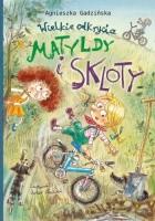 Wielkie odkrycia Matyldy i Skloty