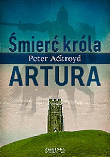 Okładka książki Śmierć króla Artura