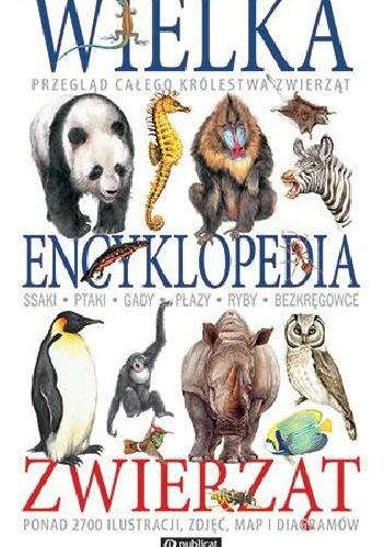 Okładka książki Wielka encyklopedia zwierząt
