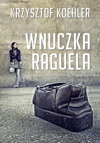 Okładka książki Wnuczka Raguela