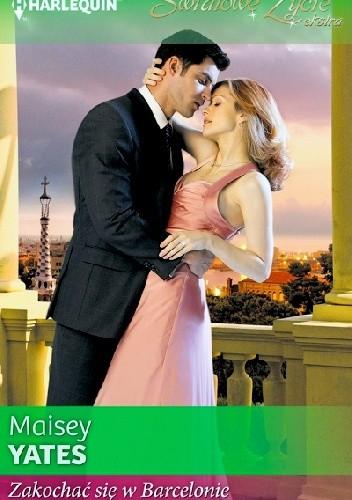 Okładka książki Zakochać się w Barcelonie