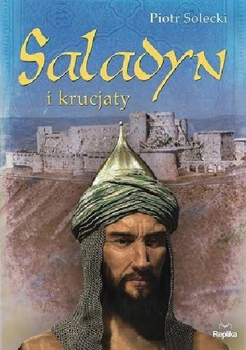 Okładka książki Saladyn i krucjaty