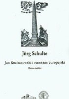 Jan Kochanowski i renesans europejski