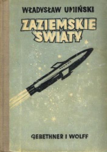 Okładka książki Zaziemskie światy: pierwszy lot międzyplanetarny