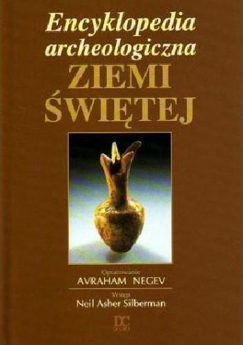 Okładka książki Encyklopedia Archeologiczna Ziemi Świętej