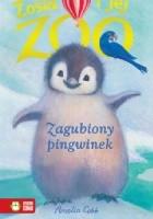 Zosia i jej zoo. Zagubiony pingwinek