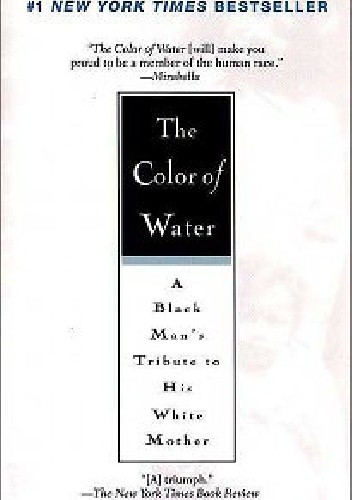 Okładka książki The Color of Water: A Black Man's Tribute to His White Mother