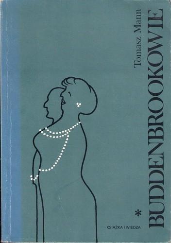 Okładka książki Buddenbrookowie tom I