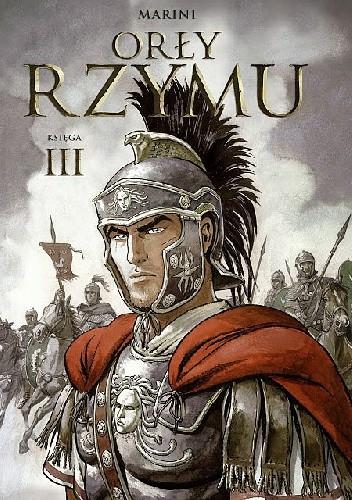 Okładka książki Orły Rzymu. Księga 3