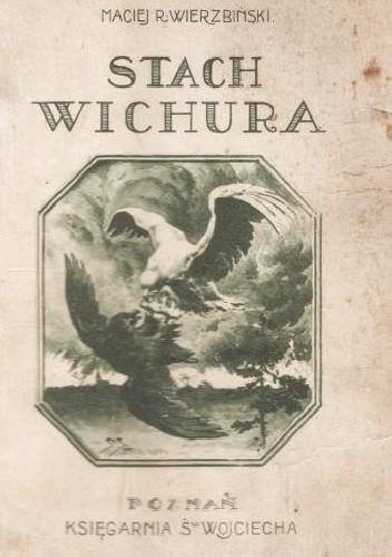 Okładka książki Stach Wichura: Powieść historyczna z r. 1848