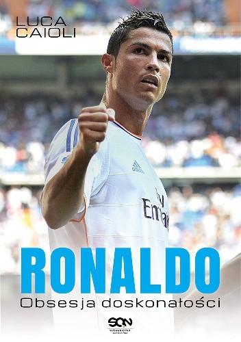 Okładka książki Ronaldo. Obsesja doskonałości