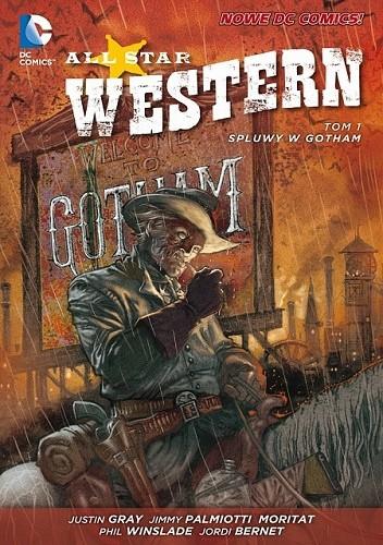 Okładka książki All Star Western: Spluwy w Gotham