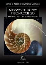 Okładka książki Niezwykłe liczby Fibonacciego. Piękno natury, potęga matematyki