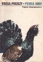 Piewca kniei - księga puszczy