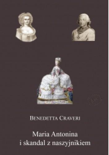 Okładka książki Maria Antonina i skandal z naszyjnikiem
