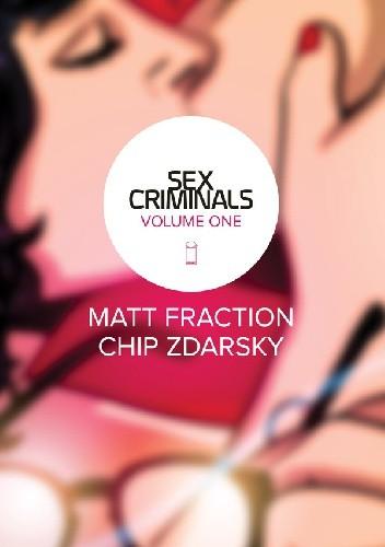 Okładka książki Sex Criminals, Vol.1: One Weird Trick