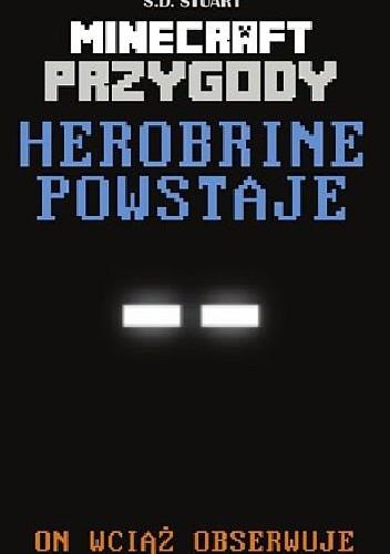 Okładka książki Minecraft przygody. Herobrine powstaje