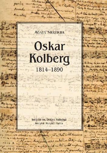 Okładka książki Oskar Kolberg 1814-1890