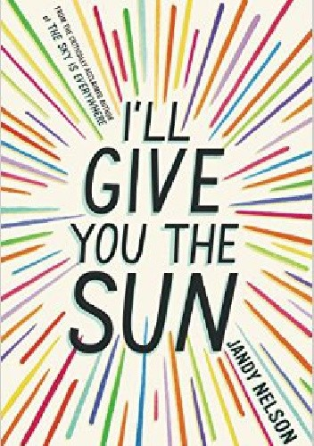 Okładka książki I'll Give You the Sun