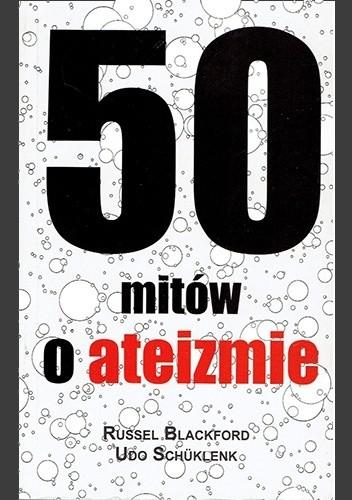 Okładka książki 50 mitów o ateizmie