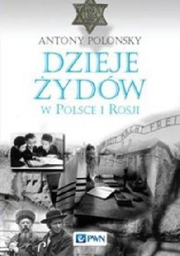 Okładka książki Dzieje Żydów w Polsce i Rosji