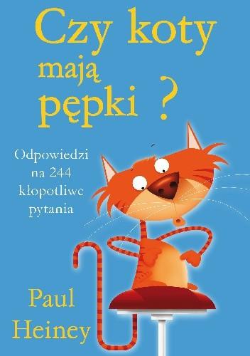 Okładka książki Czy koty mają pępki?