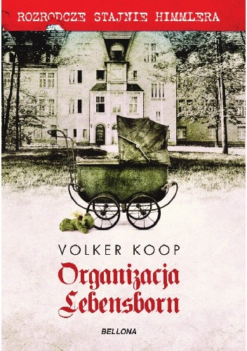 Okładka książki Organizacja Lebensborn