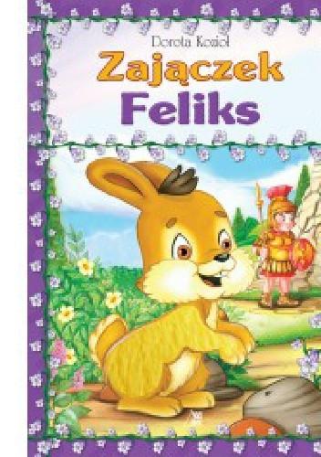 Okładka książki Zajączek Feliks