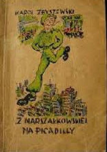 Okładka książki Z Marszałkowskiej na Picadilly
