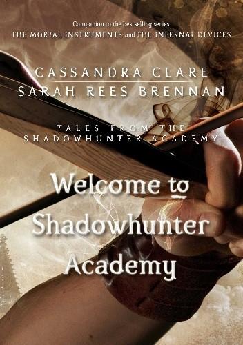 Okładka książki Welcome to Shadowhunter Academy