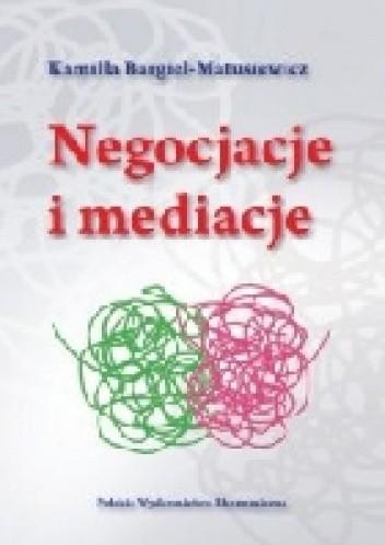 Okładka książki Negocjacje i mediacje