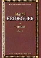 Nietzsche. Tom 2