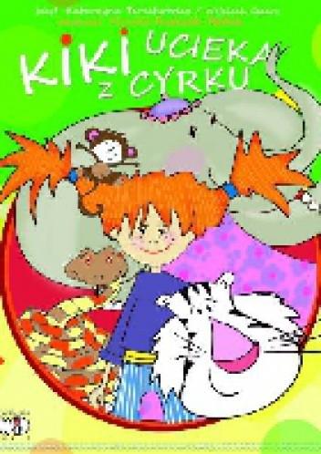 Okładka książki Kiki ucieka z cyrku
