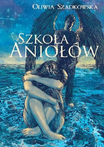 Okładka książki Szkoła Aniołów
