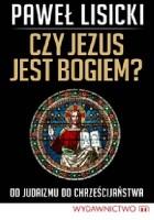 Czy Jezus jest Bogiem?