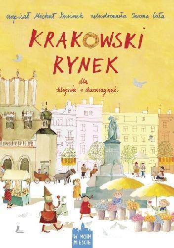 Okładka książki Krakowski rynek dla chłopców i dziewczynek