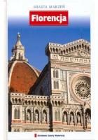 Florencja. Miasta marzeń