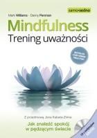 Mindfulness. Trening uważności
