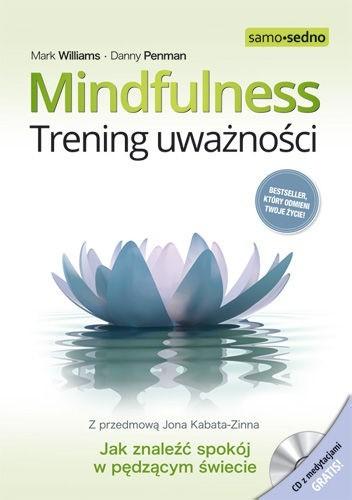 Okładka książki Mindfulness. Trening uważności
