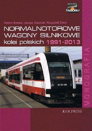 Okładka książki Normalnotorowe wagony silnikowe kolei polskich 1991-2013