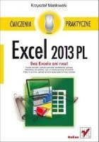 Excel 2013 PL. Ćwiczenia praktyczne