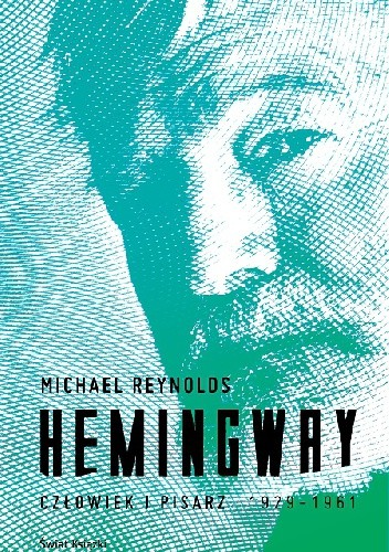 Okładka książki Hemingway. Człowiek i pisarz
