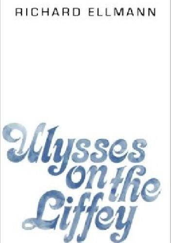 Okładka książki Ulysses on the Liffey